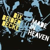 Made in Heaven de Bix Beiderbecke