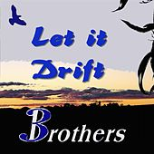 Let It Drift by Brothers 3