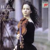 Bach: Violin Partitas Nos. 2, 3 & Violin Sonata No. 3 von Hilary Hahn