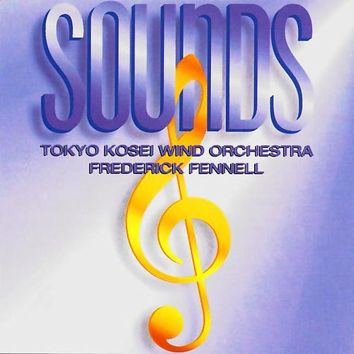 Sounds by Tokyo Kosei Wind Orchestra