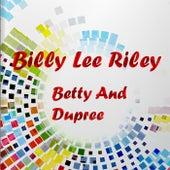 Betty And Dupree von Billy Lee Riley