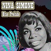 Blue Prelude by Nina Simone
