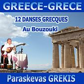12 danses grecques au Bouzouki (12 Greek Dances) by Paraskevas Grekis