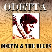 Odetta & the Blues (Original Album - Digitally Remastered) by Odetta