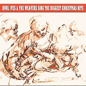 Sing the Biggest Christmas Hits by Burl Ives