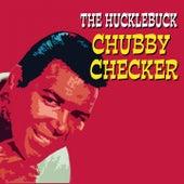 The Hucklebuck von Chubby Checker