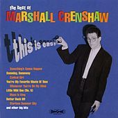 This Is Easy: The Best Of Marshall Crenshaw de Marshall Crenshaw