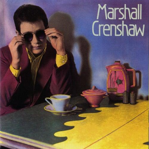 Marshall Crenshaw by Marshall Crenshaw