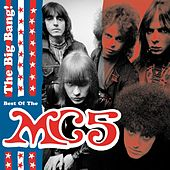 The Big Bang - The Best Of Mc5 by MC5
