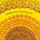 And Everything Else de Nobody