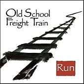 Run by Old School Freight Train