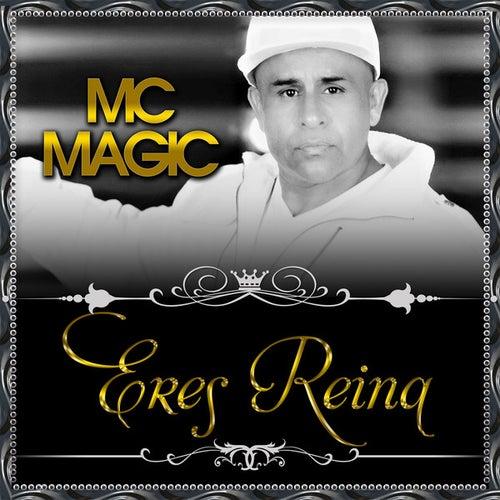 Eres Reina by MC Magic