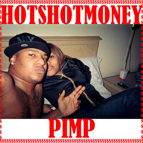 Pimp by HotshotMoney