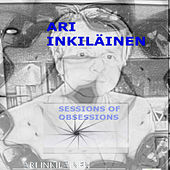 Sessions of Obsessions de Ari Inkilainen