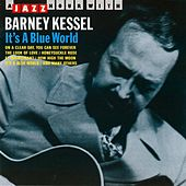 It's a Blue World von Barney Kessel