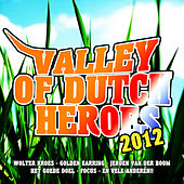 Valley Of Dutch Heroes 2012 de Various Artists