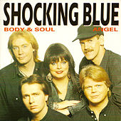 Body & Soul de Shocking Blue