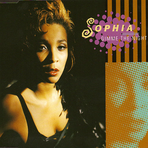 Gimme The Night by Sophia