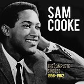 Sam Cooke: The Complete Singles 1956-1962 by Sam Cooke