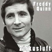 Zirkusluft von Freddy Quinn