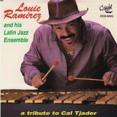 Tribute to Cal Tjader (And His Latin Jazz Ensemble) de Louie Ramirez