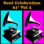 Soul Celebration '61, Vol 2 de Various Artists