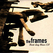 Rent Day Blues EP by The Frames