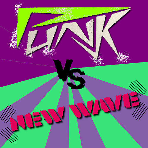 Punk Vs New Wave by Various Artists