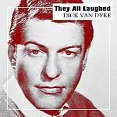 They All Laughed von Dick Van Dyke