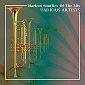 Harlem Shuffles Of The 30s by Various Artists