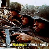 Original War Movie Themes & Songs von Various Artists