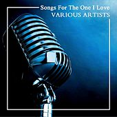Songs for the One I Love de Various Artists
