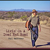 Livin' On a Dead End Road by Phil Maffetone