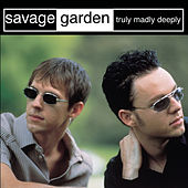Truly Madly Deeply de Savage Garden
