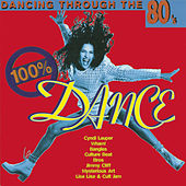 100% Dance - Dancing Through The 80ties de Various Artists