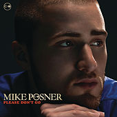 Please Don't Go de Mike Posner