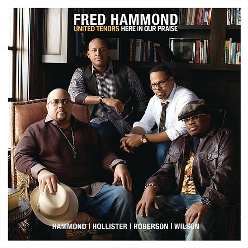 Here In Our Praise by Fred Hammond