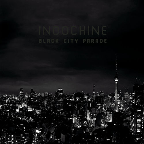 Black City Parade de Indochine