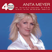 Alle 40 Goed - Anita Meyer by Various Artists