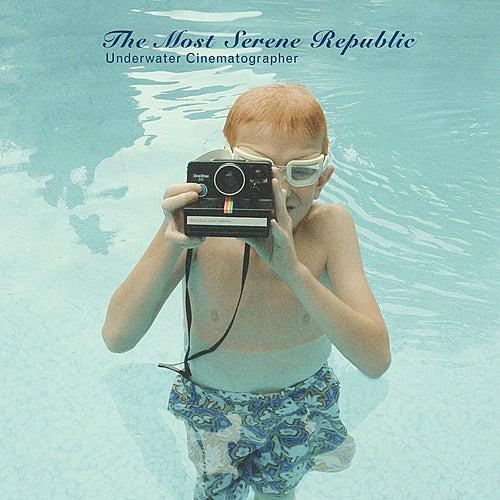 Underwater Cinematographer by The Most Serene Republic