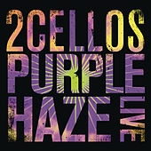 Purple Haze (Live) by 2CELLOS