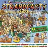 Fetenkult - Strandparty 2006 von Various Artists