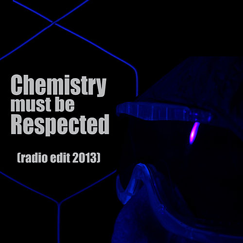 Chemistry Must be Respected (Radio Edit 2013) by Stefano Barone