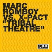 Tribal Theatre von Marc Romboy