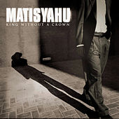 King Without A Crown de Matisyahu
