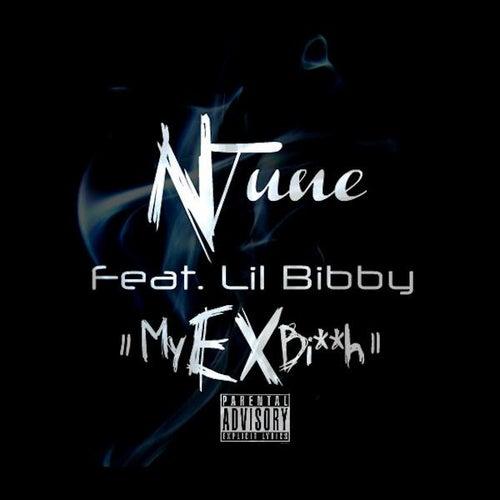 Ex Bitch (feat. Lil Bibby) by N'Tune