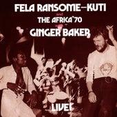 Fela With Ginger Baker Live! von Fela Kuti
