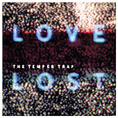 Love Lost di The Temper Trap