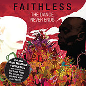 The Dance Never Ends de Faithless