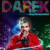 Soy De Aquellos von Darek